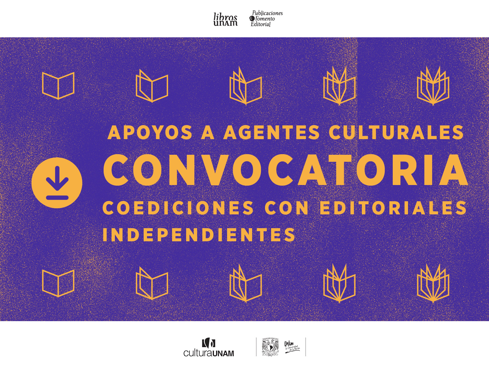 Convocatoria de coediones con editoriales independientes - Libros UNAM