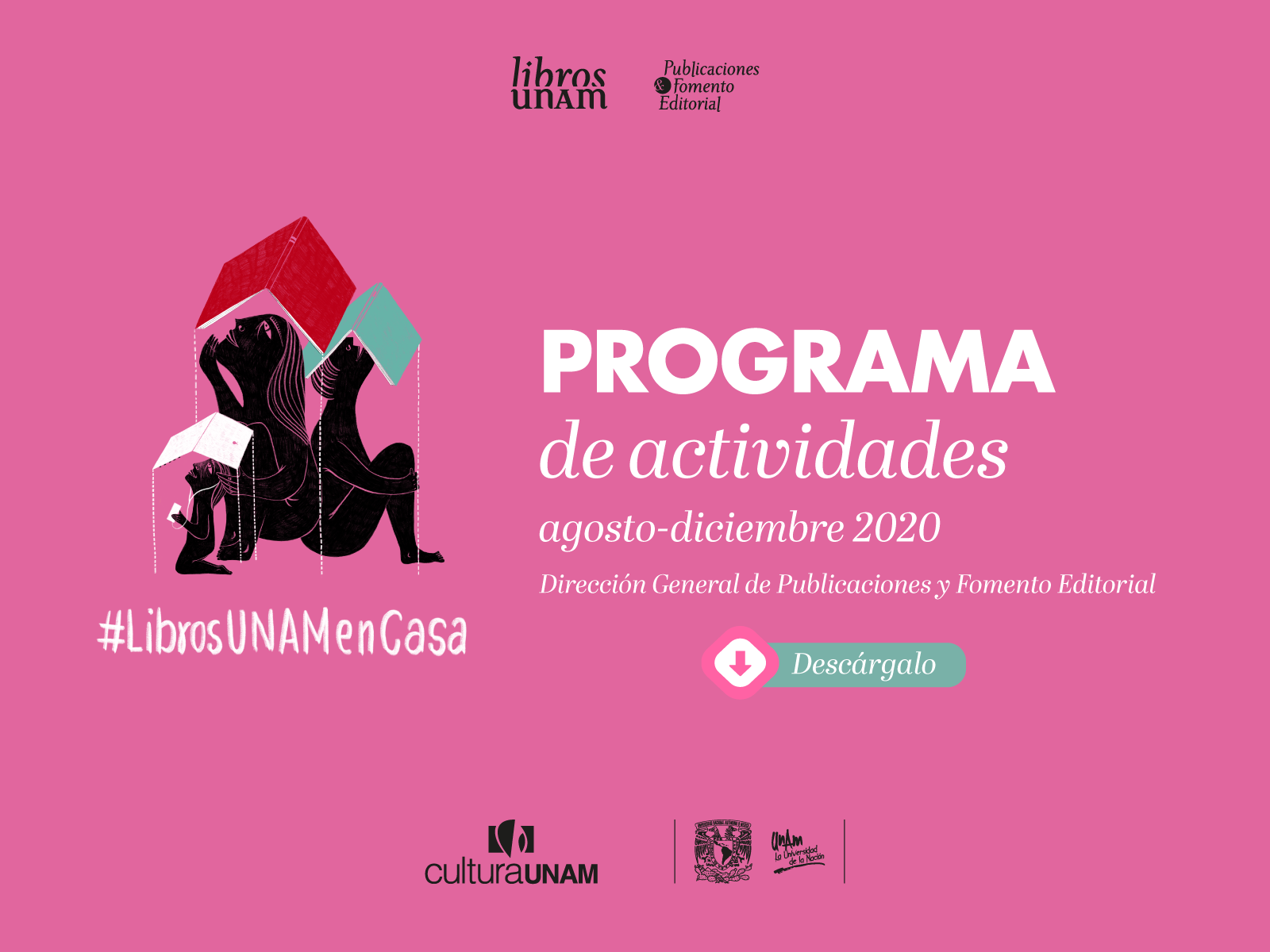 Programa de actividades agosto-diciembre 2020 Libros UNAM